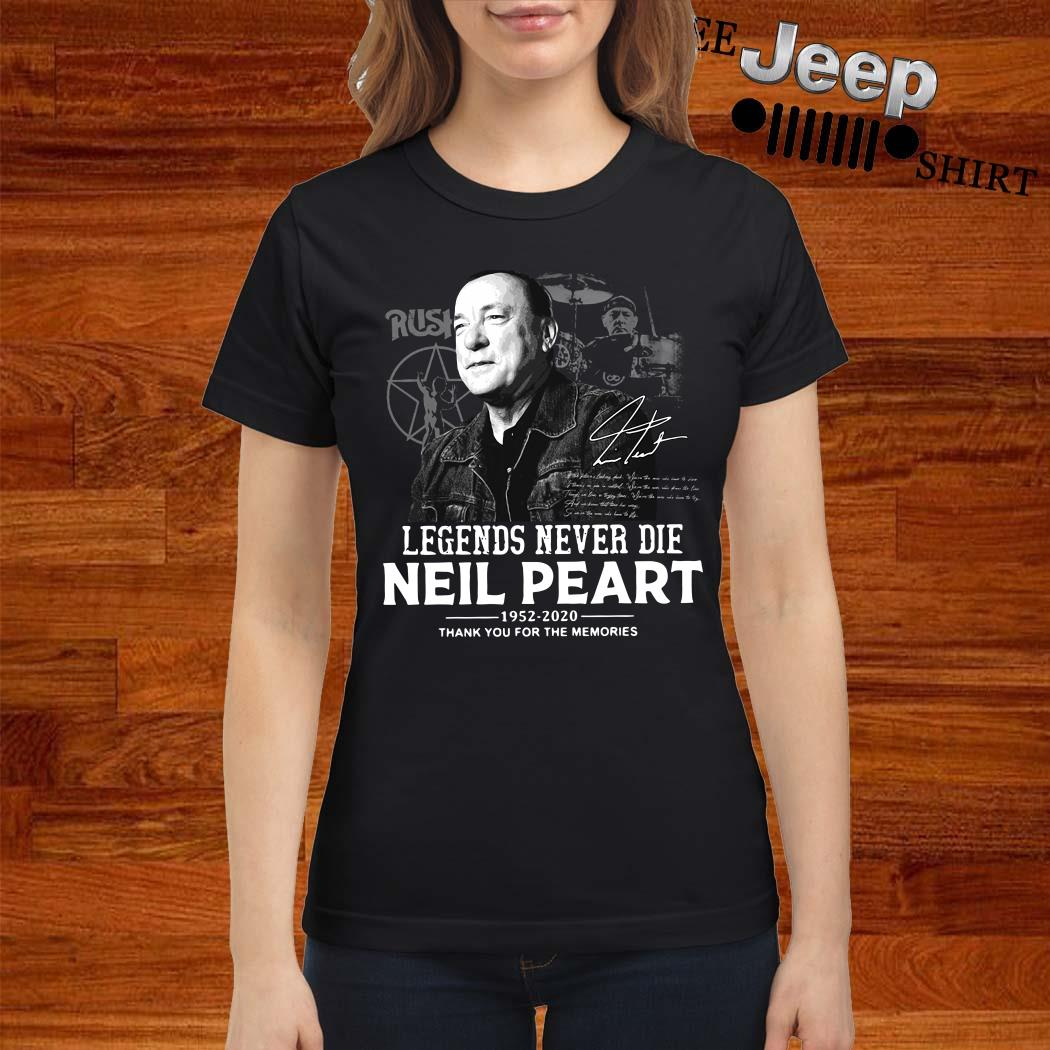 Neil Peart Legends Never Die 1952 2020 Thank You For The Memories Ladies Shirt