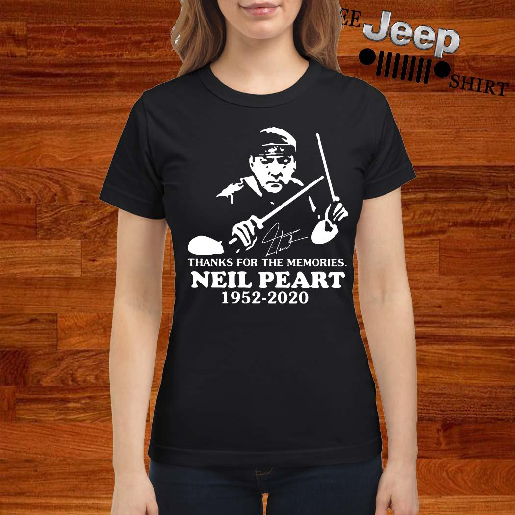 Neil Peart Thanks For The Memories 1952 2020 Signature Ladies Shirt