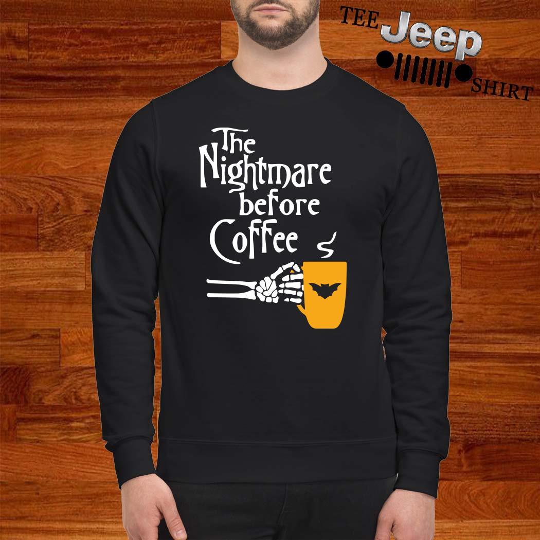 The Nightmare Before Coffee Sweatshirt