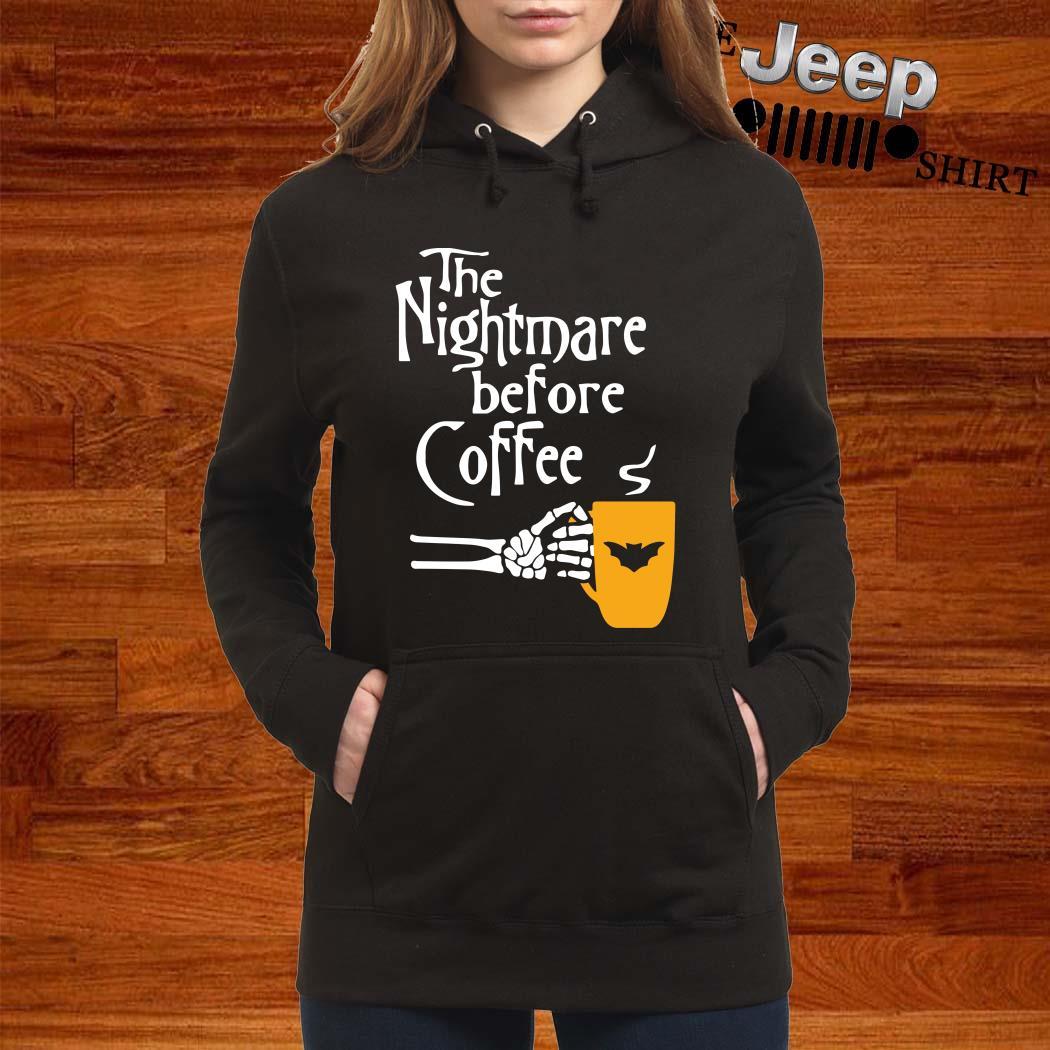 The Nightmare Before Coffee Women Hoodie