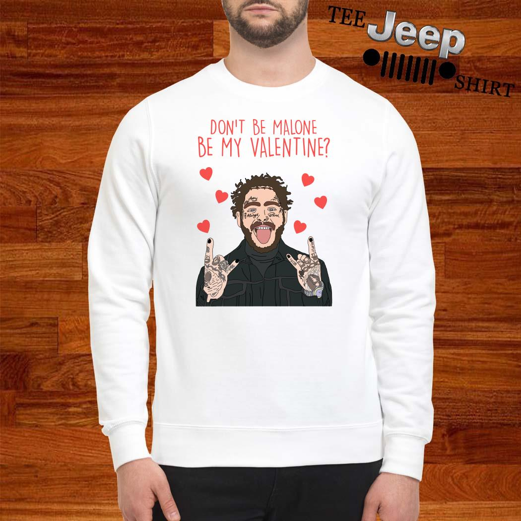 Post Malone Don't Be Malone Be My Valentine Sweater