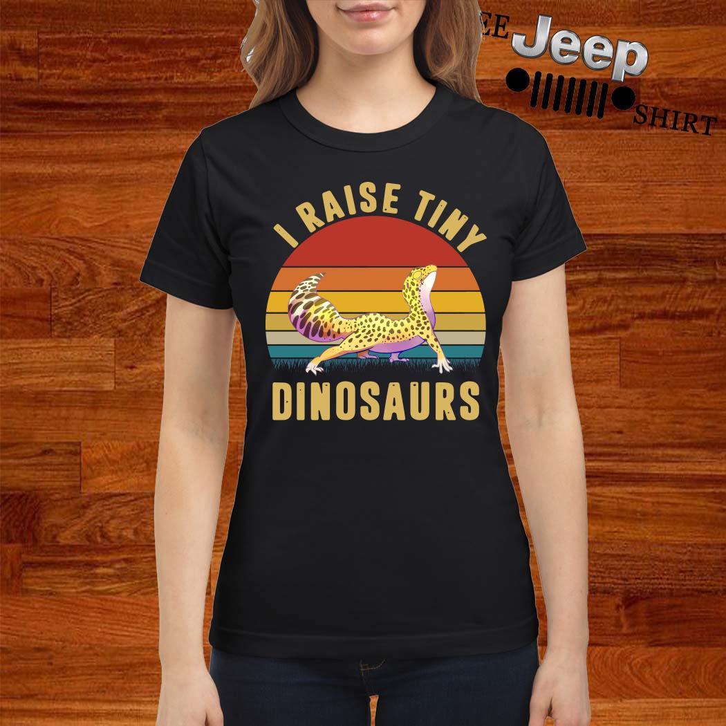 I Raise Tiny Dinosaurs Vintage Ladies Shirt