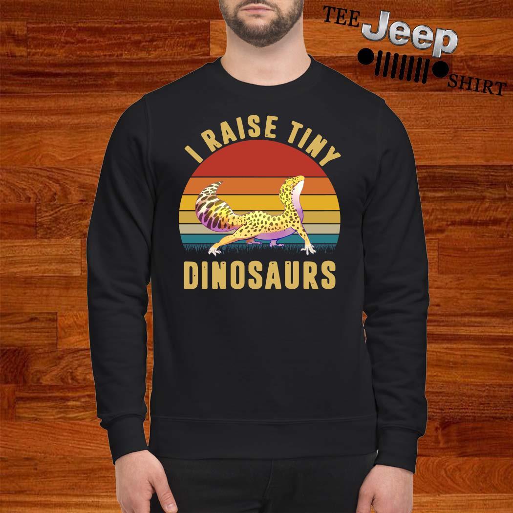 I Raise Tiny Dinosaurs Vintage Sweatshirt