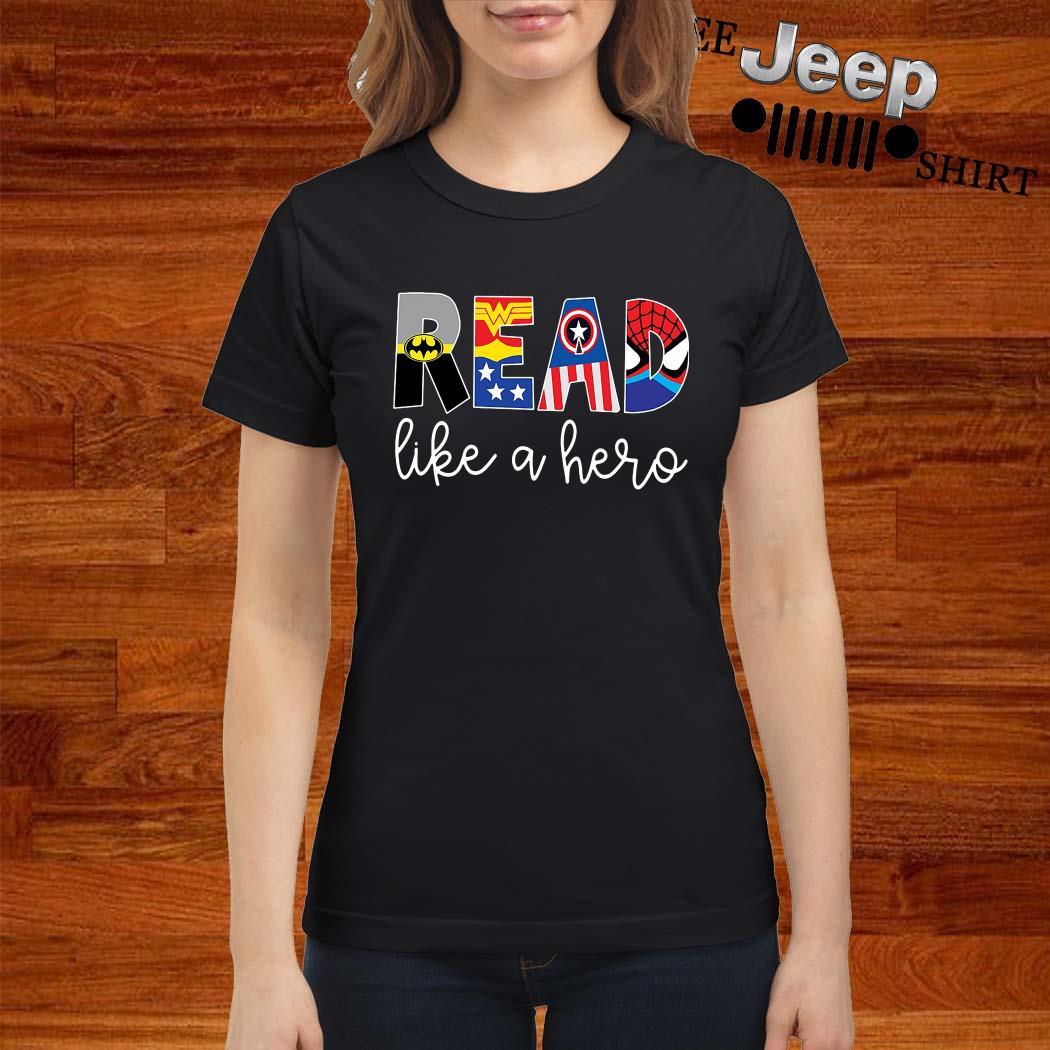 Read Like A Hero Ladies Shirt
