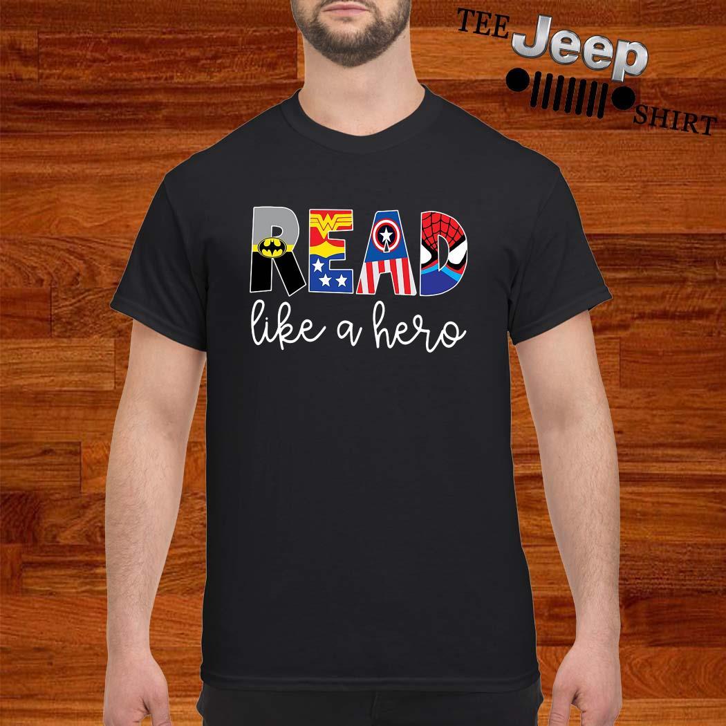 Read Like A Hero Shirt