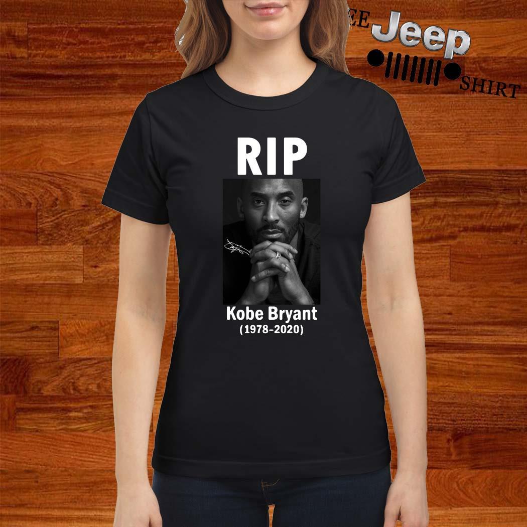 RIP Kobe Bryant 1978 2020 Signature Ladies Shirt