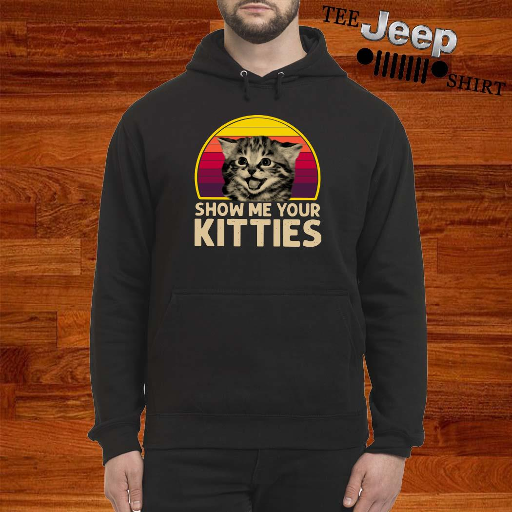 Show Me Your Kitties Vintage Hoodie