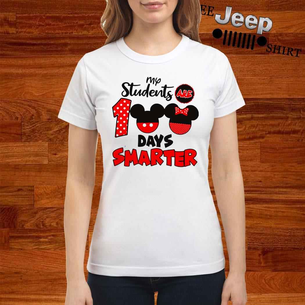 My Students Are 100 Days Smarter Mickey Ladies Shirt