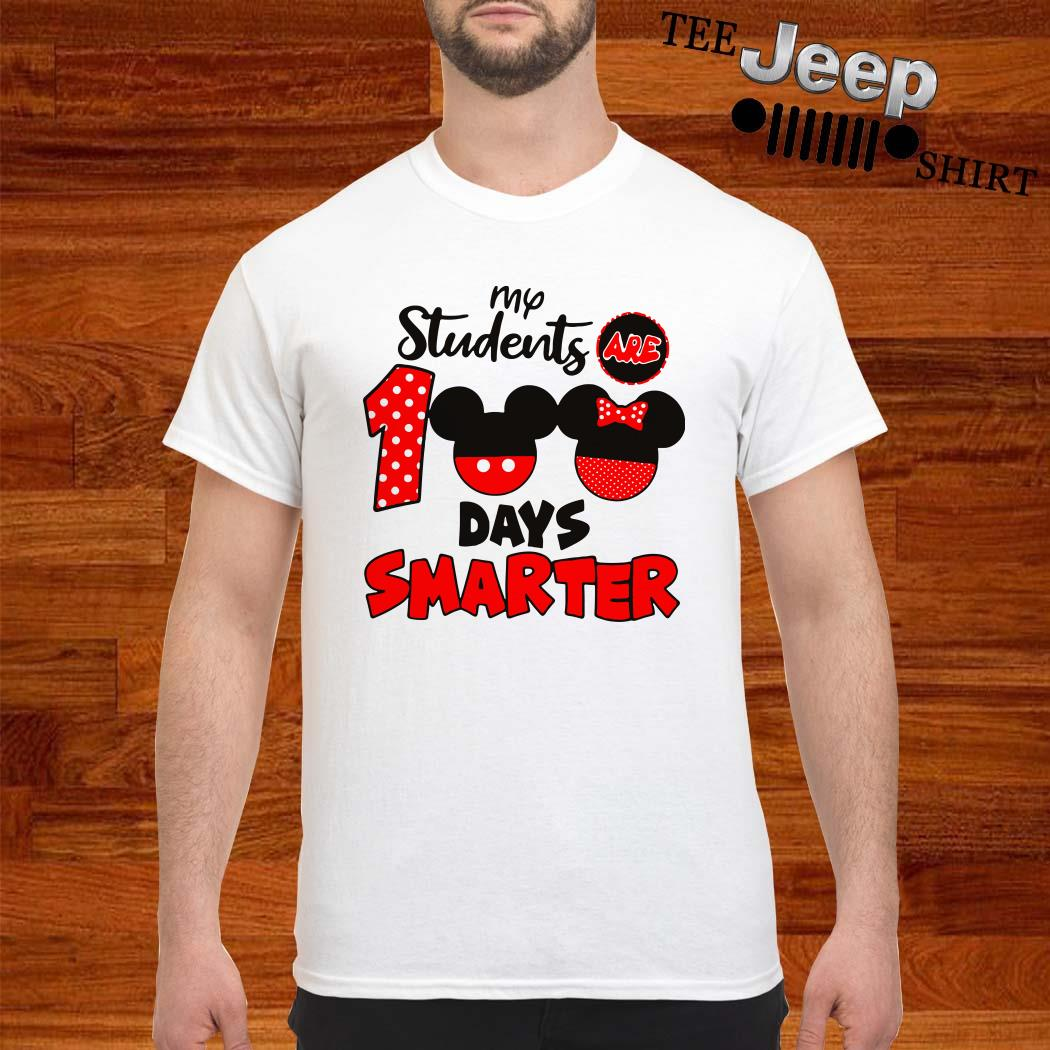 My Students Are 100 Days Smarter Mickey Shirt