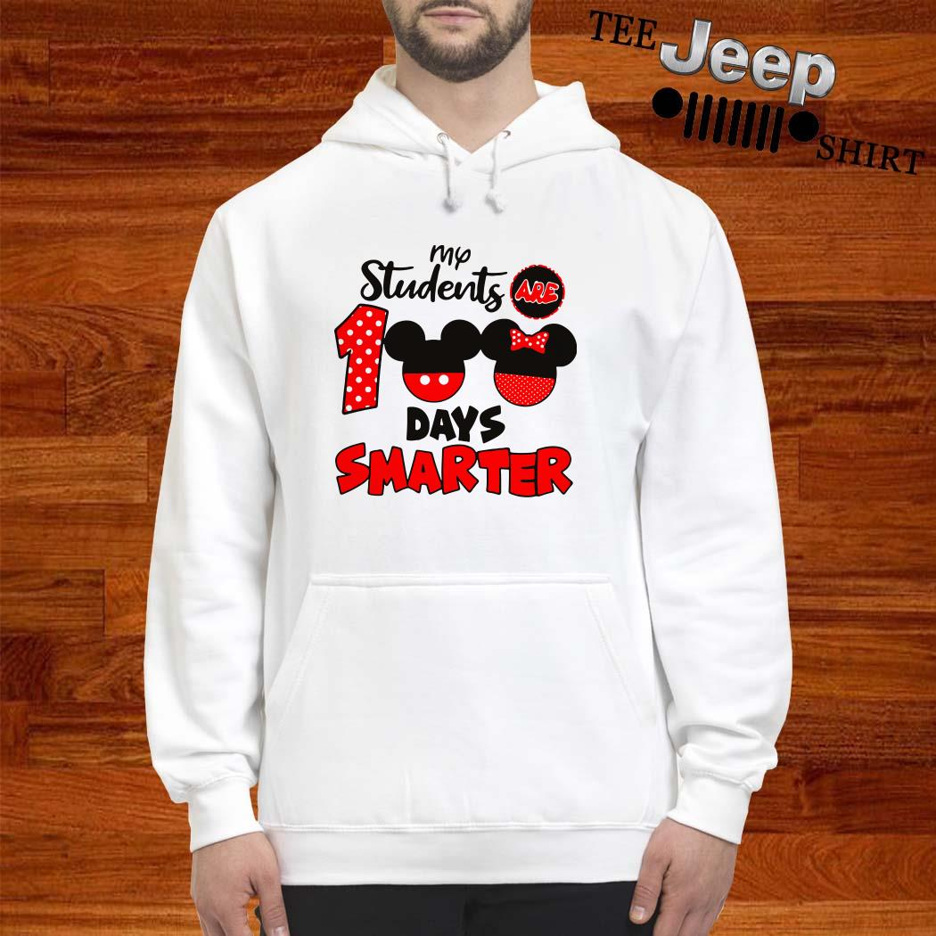 My Students Are 100 Days Smarter Mickey Hoodie