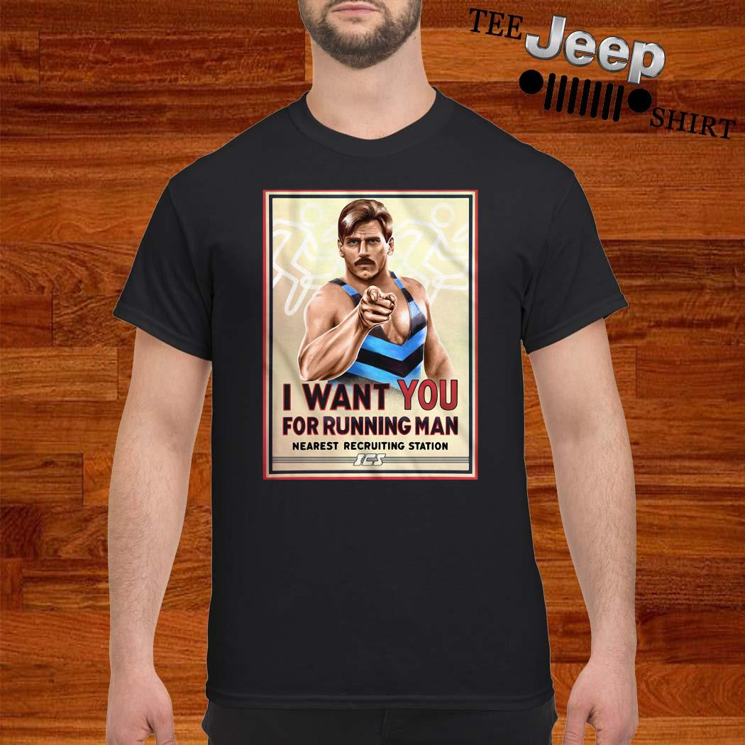 I Want You For Running Man Nearest Recruiting Station Shirt