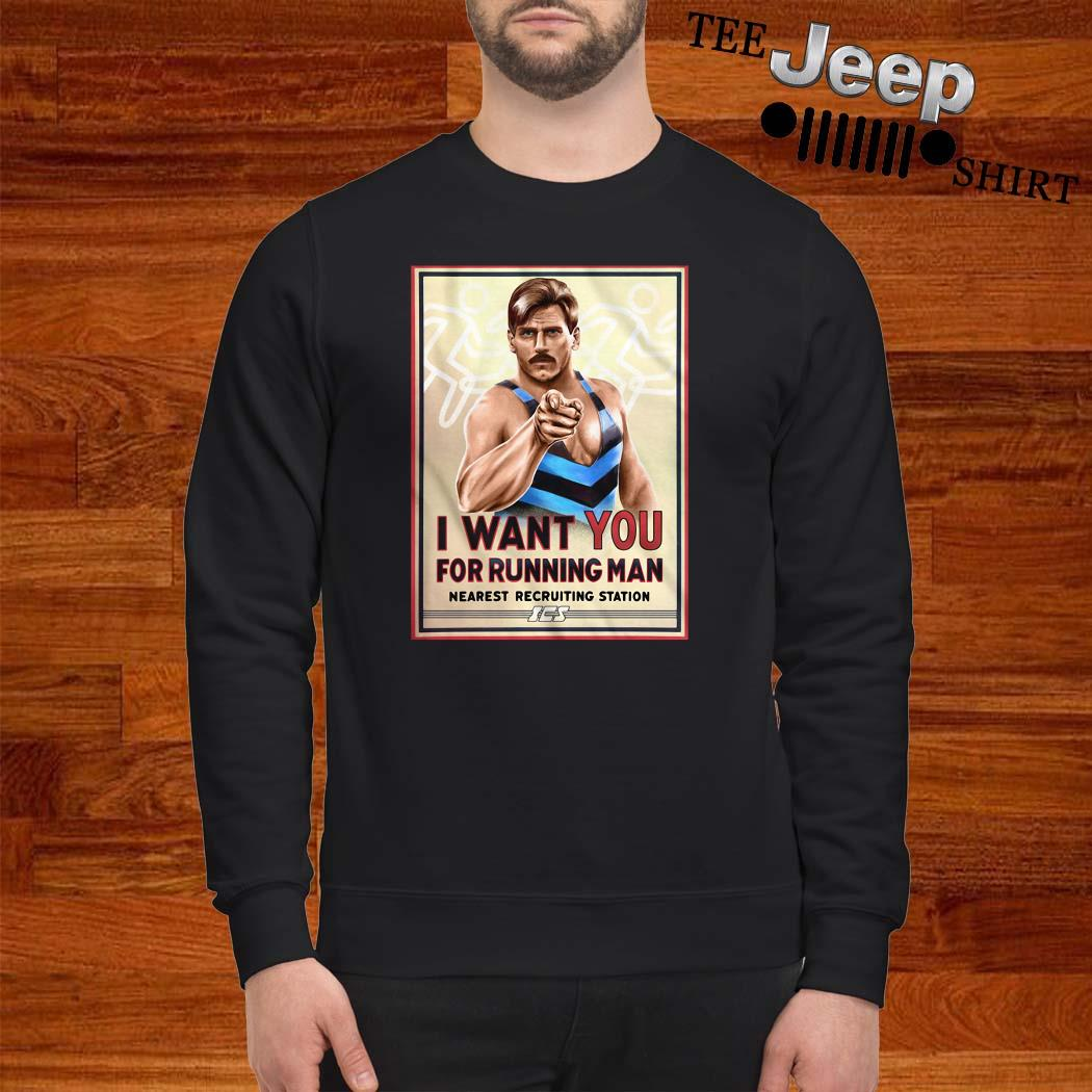 I Want You For Running Man Nearest Recruiting Station Sweatshirt