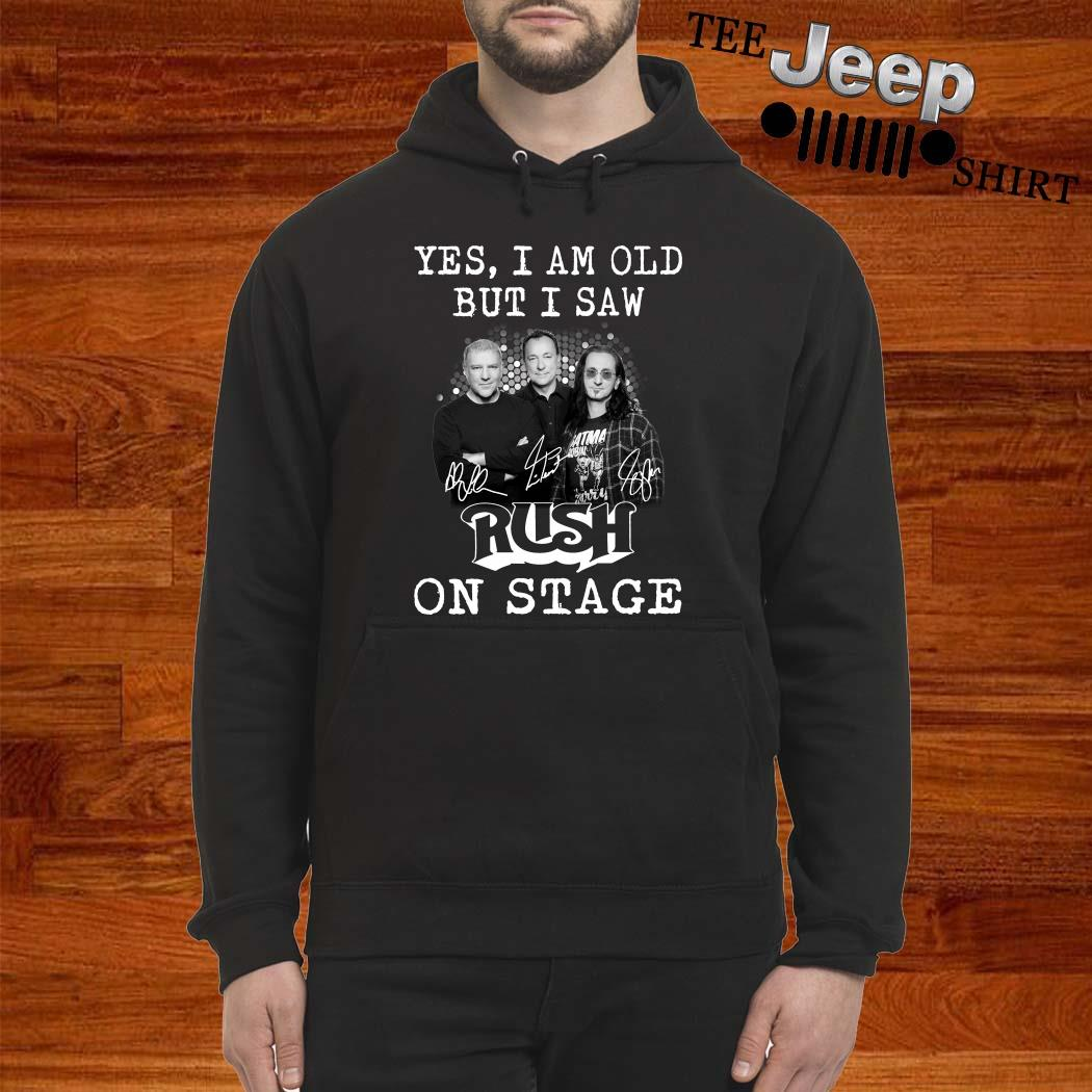 Yes I Am Old But I Saw Rush On Stage Signature Hoodie