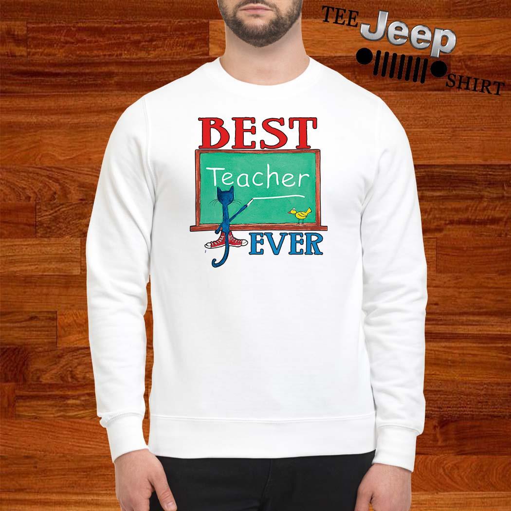 Cat Best Teacher Ever Sweatshirt