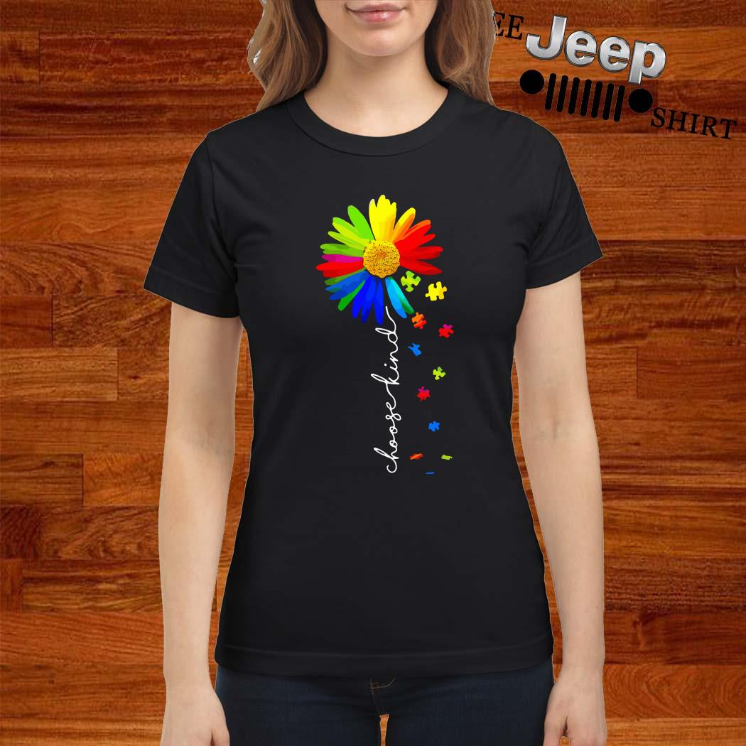 Choose Kind Flower Autism Awareness Ladies Shirt
