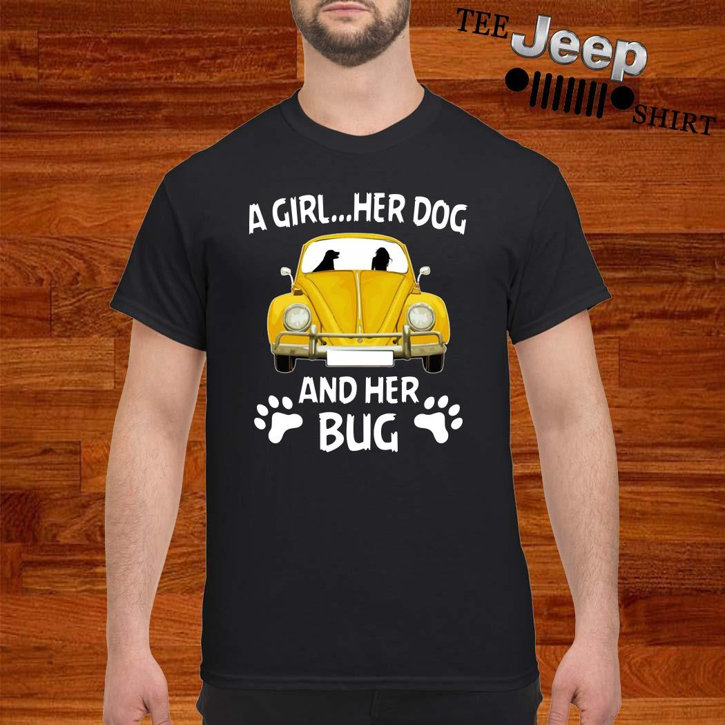A Girl Her Dog And Her Bug Volkswagen Beetle Shirt