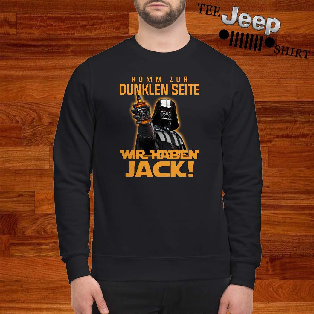 Komm Zur Dunklen Seite Wir Jack Sweatshirt