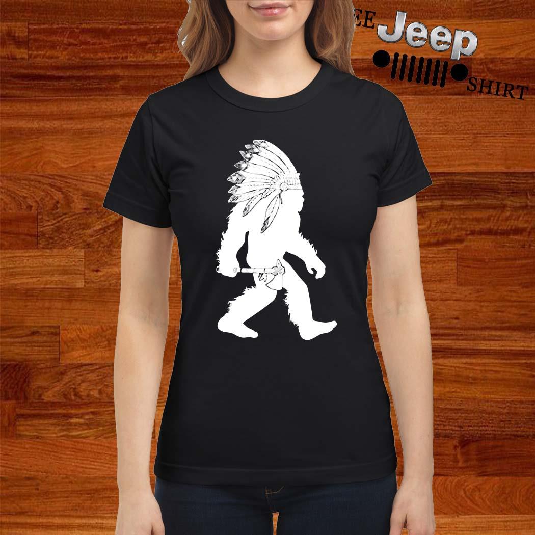 Native American Bigfoot Ladies Shirt