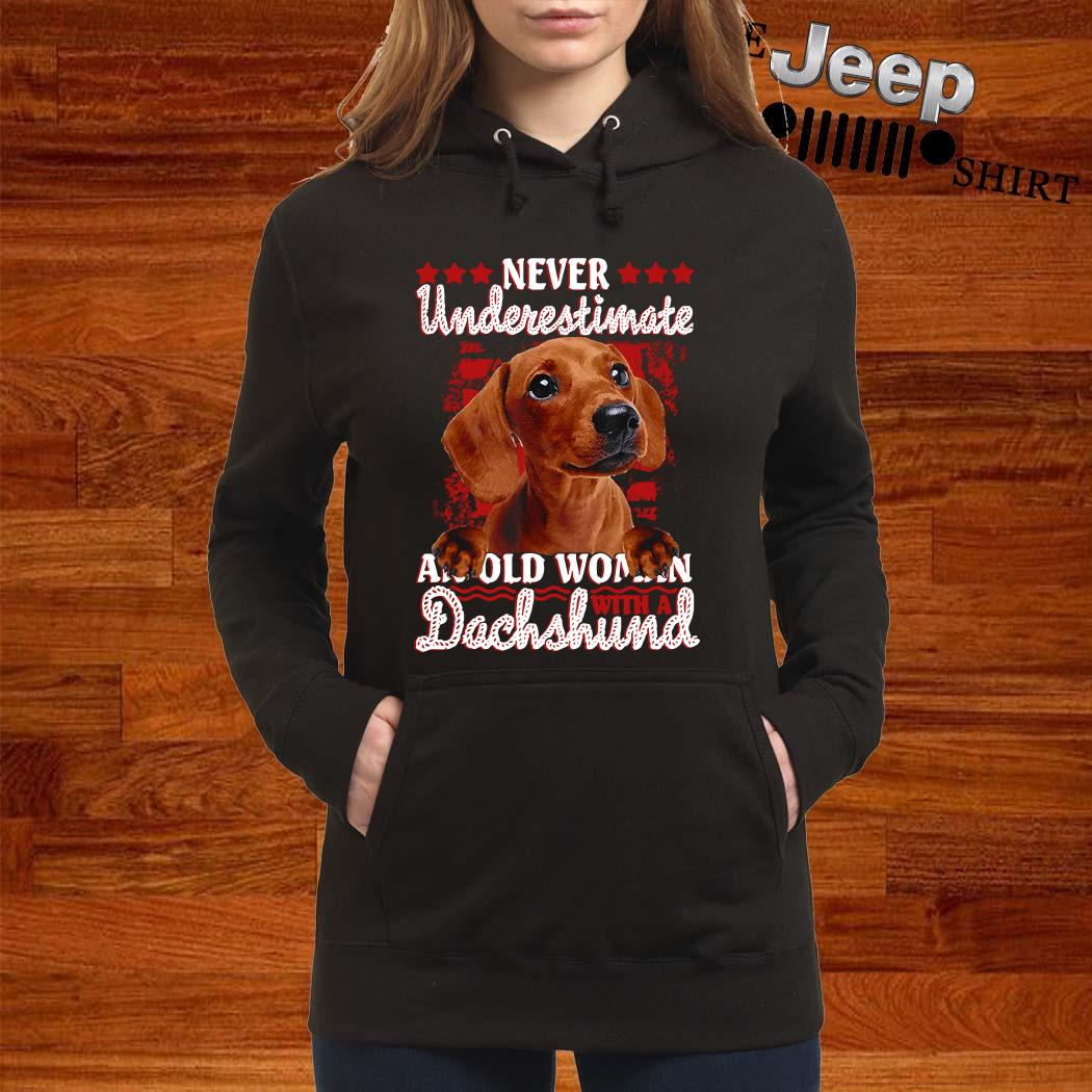 Never Underestimate An Old Woman Dachshund Hoodie