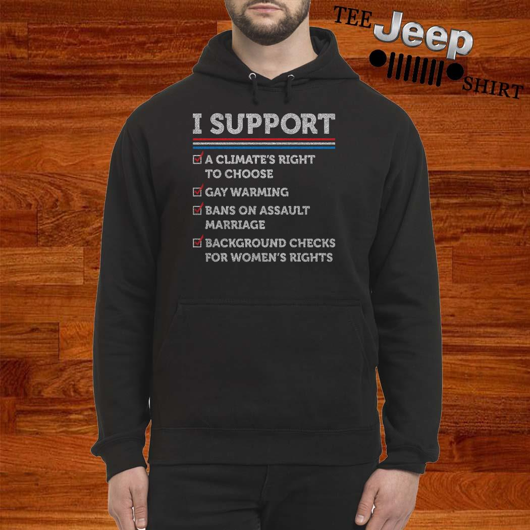 I Support A Climate's Right To Choose Hoodie