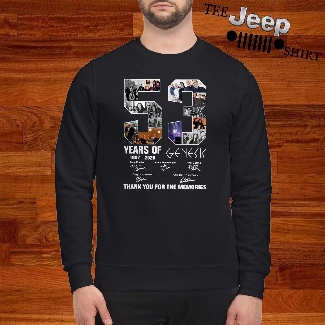 53 Years Of 1967 2020 Genesis Thank You For The Memories Sweatshirt