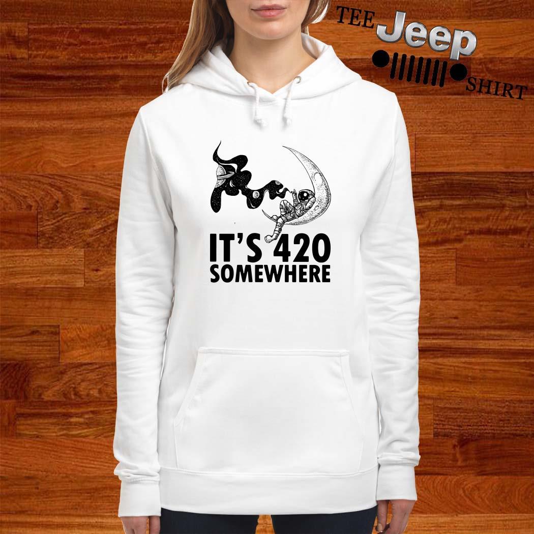 Astronaut It's 420 Somewhere Hoodie
