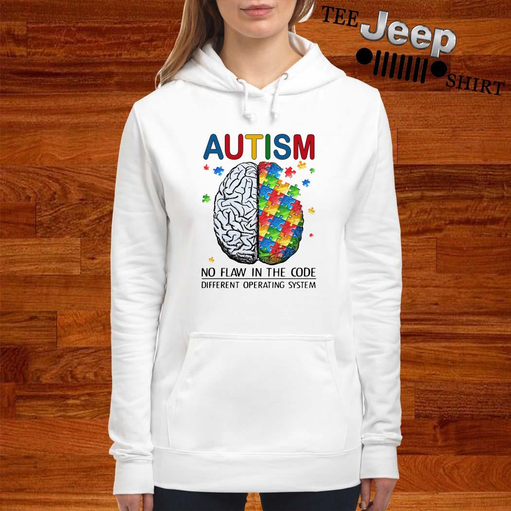 Autism No Flaw In The Code Different Operating System Hoodie