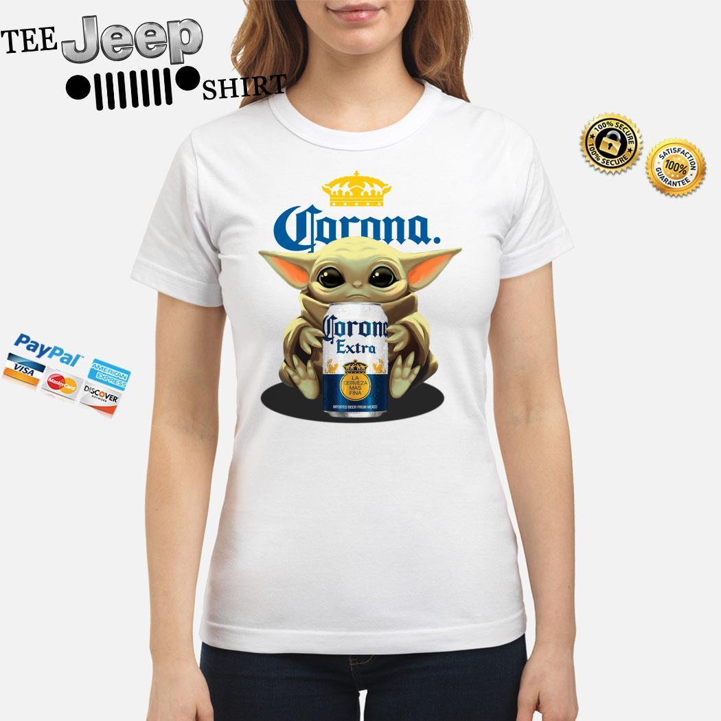 Baby Yoda Hug Corona Extra Ladies Shirt