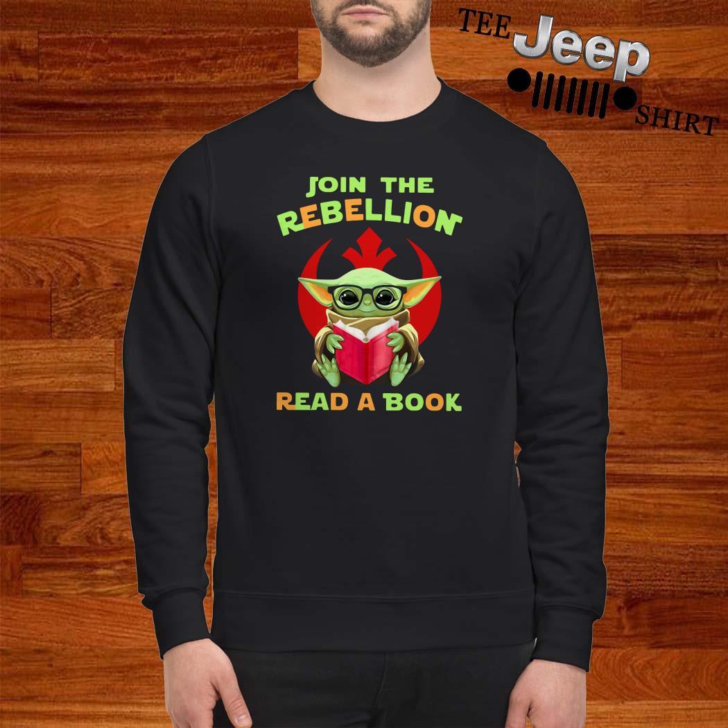 Baby Yoda Join The Rebellion Read A Book Sweatshirt