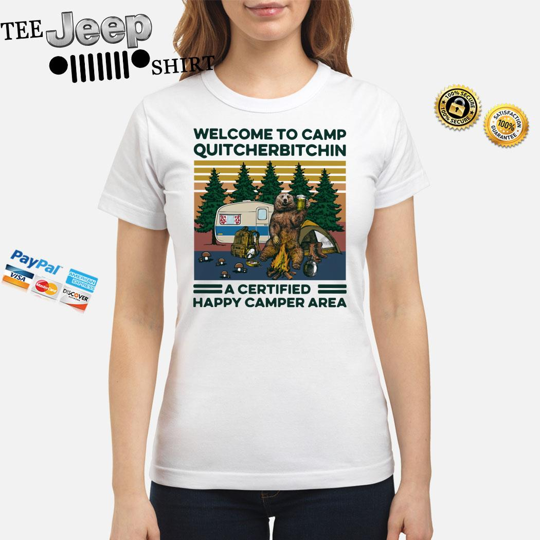Bear Welcome To Camp Quitcherbitchin A Certified Happy Camper Area Vintage Ladies Shirt