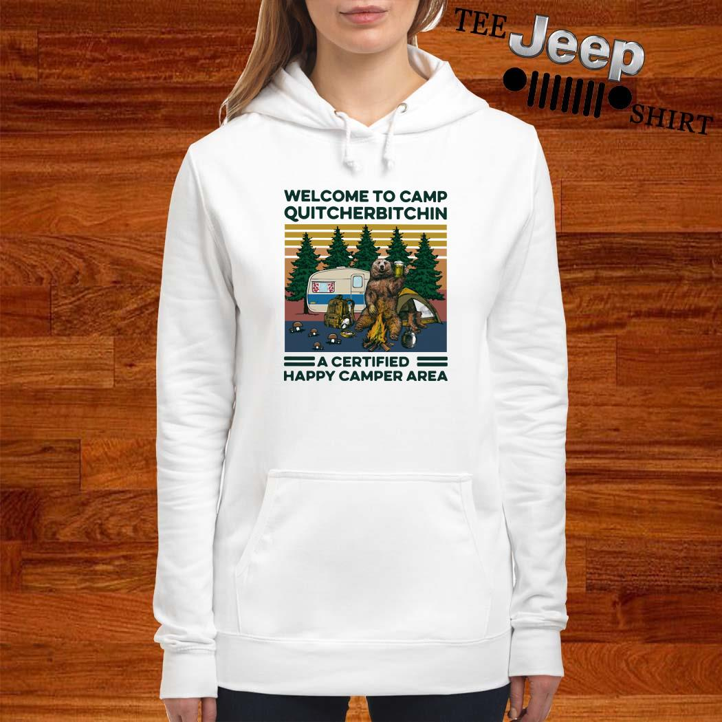Bear Welcome To Camp Quitcherbitchin A Certified Happy Camper Area Vintage Women Hoodie