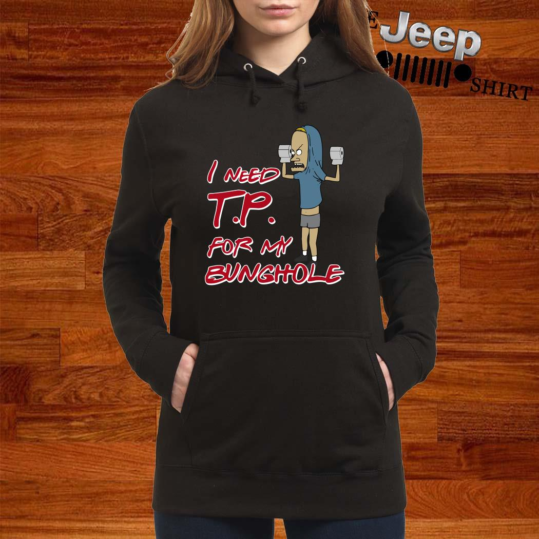 Beavis I Need TP For My Bunghole Hoodie