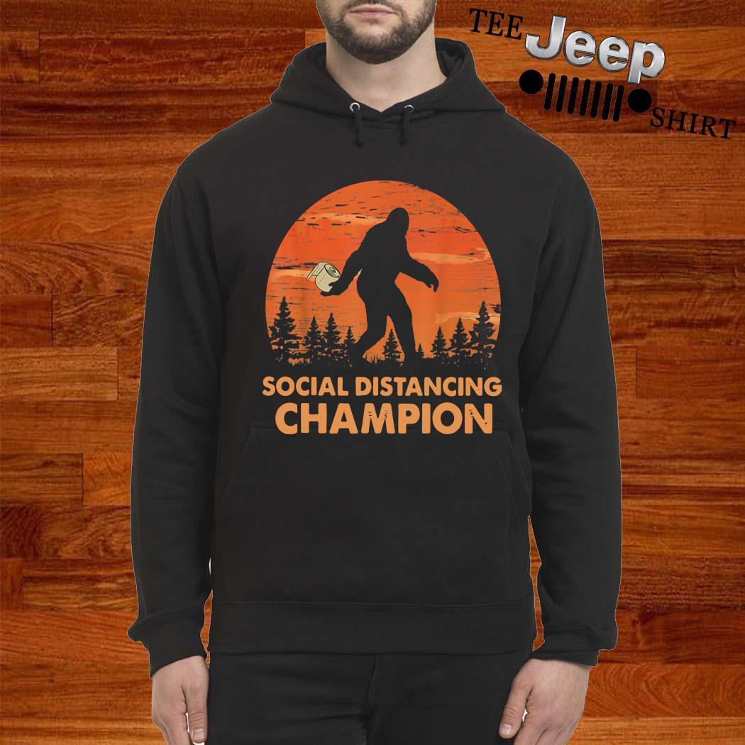Bigfoot Social Distancing Champion Shirt hoodie