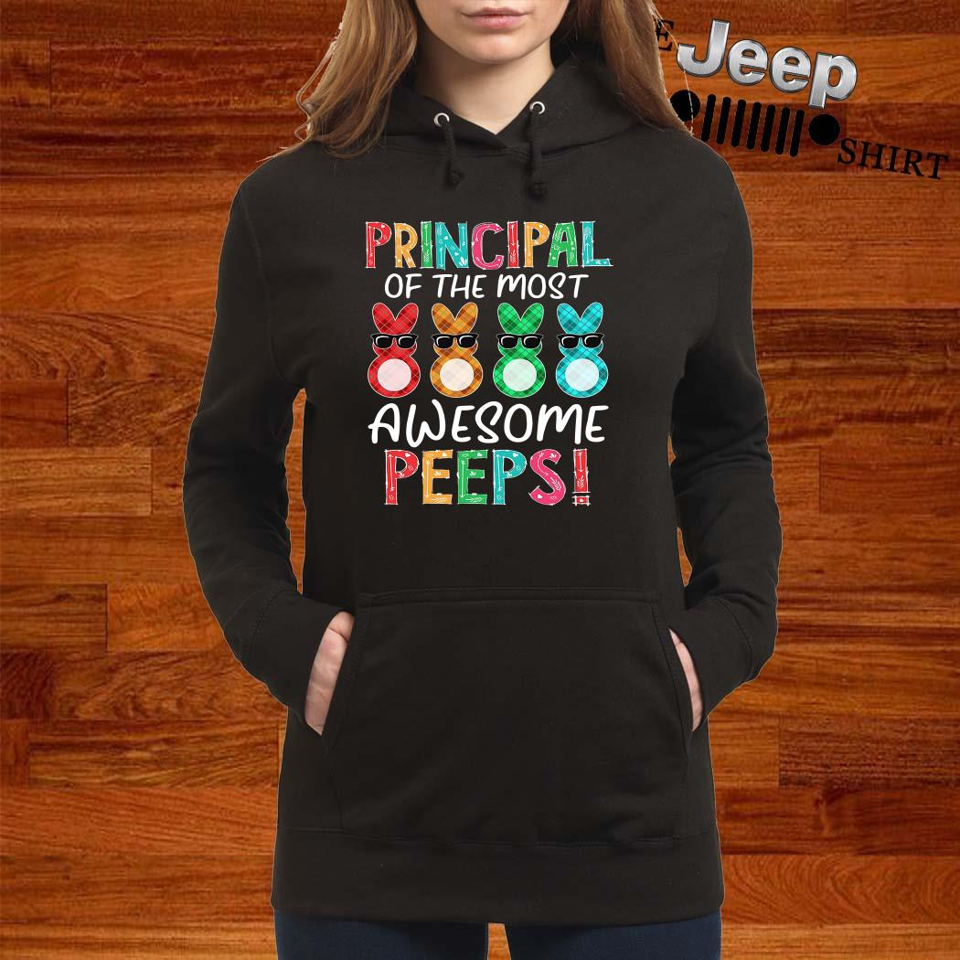 Bunnies Principal Of The Most Awesome Peeps Hoodie