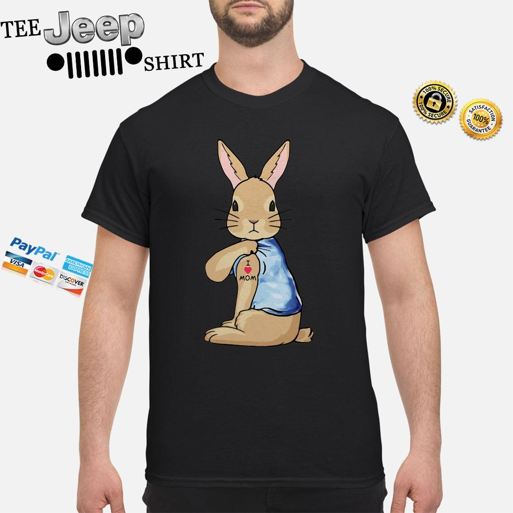 Bunny I Love Mom Tattoo Shirt