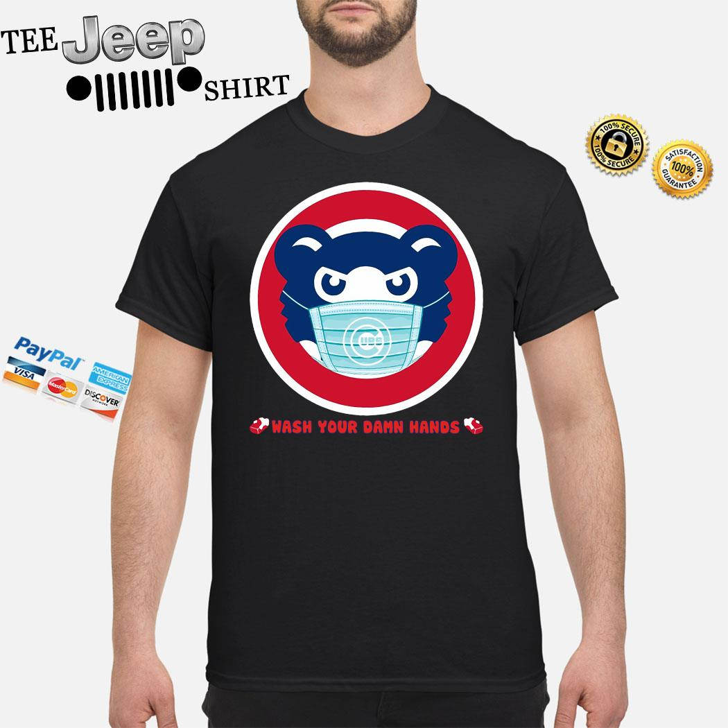 Chicago Cubs Wash Your Damn Hands Shirt
