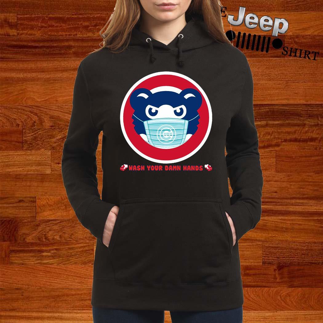 Chicago Cubs Wash Your Damn Hands Shirt women-hoodie