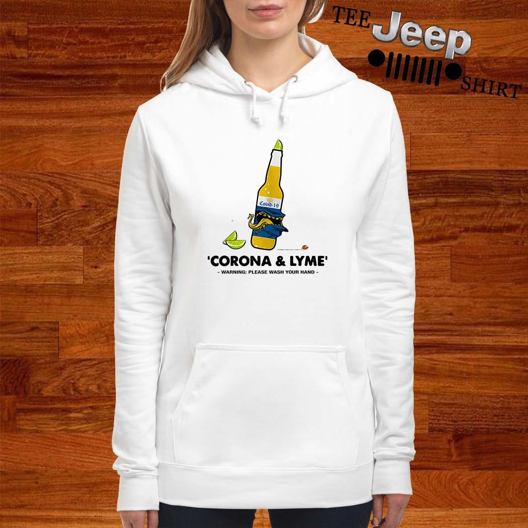 Corona And Lyme Warning Please Wash Your Hands Hoodie