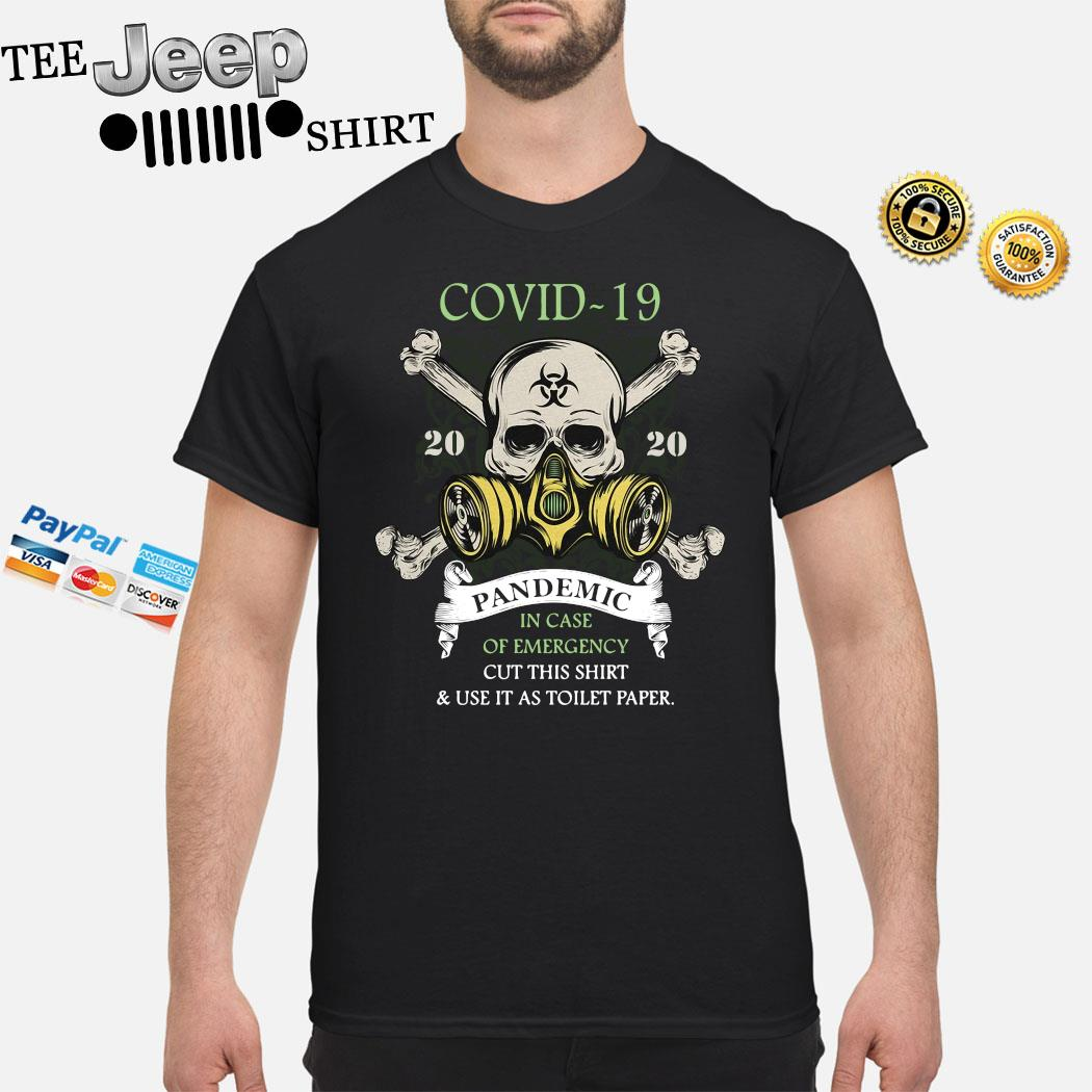 Covid-19 Pandemic In Case Of Emergency Cut This Shirt