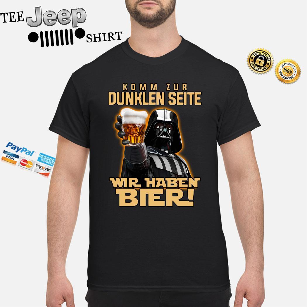 Darth Vader Komm Zur Dunklen Seite Wir Haben Bier Shirt