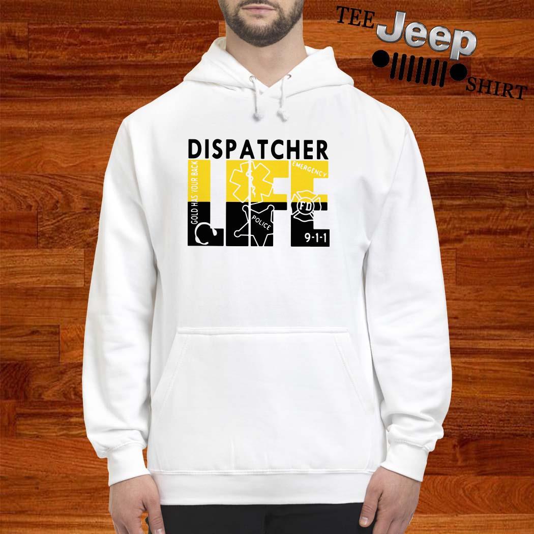 Dispatcher Life Hoodie