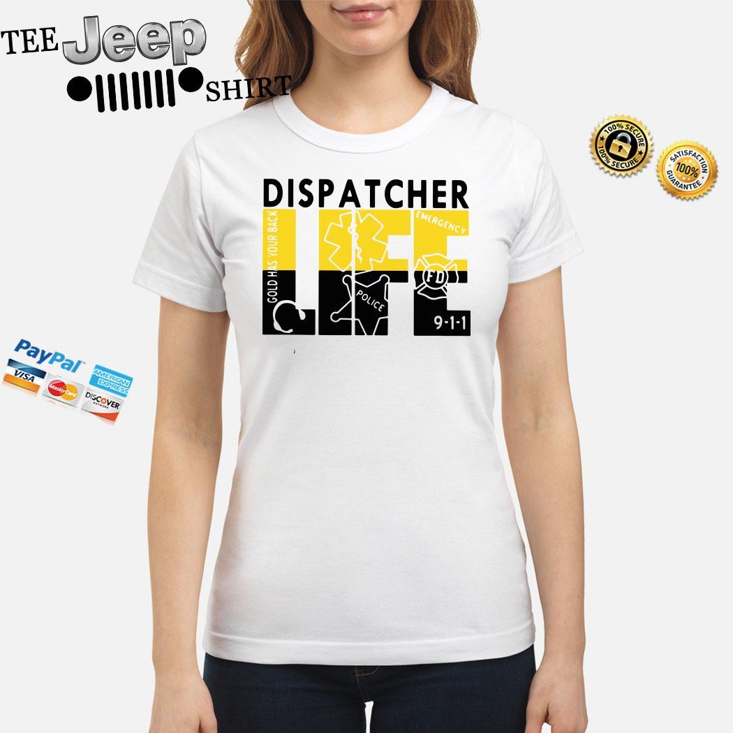 Dispatcher Life Ladies Shirt