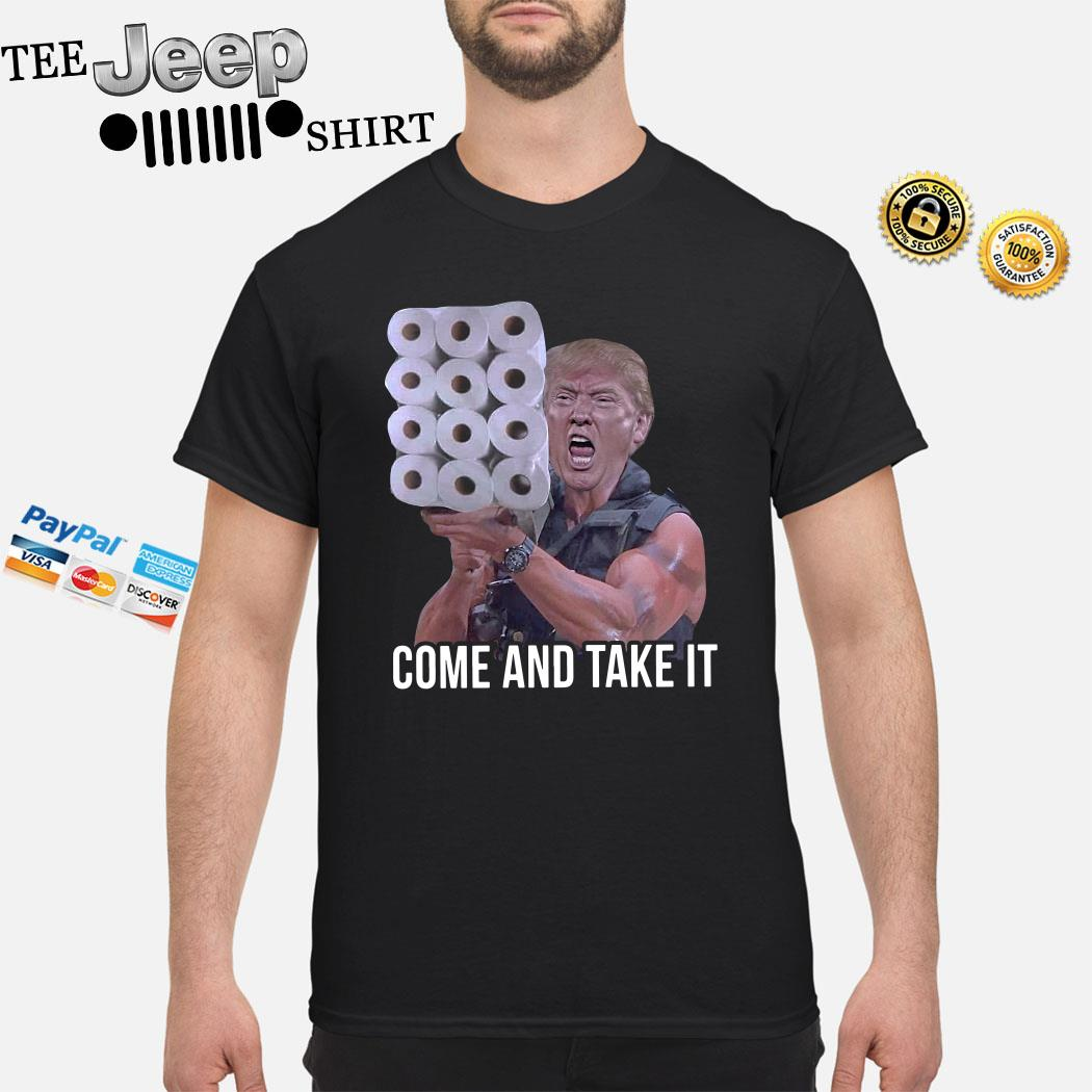 Donald Trump Come And Take It Shirt