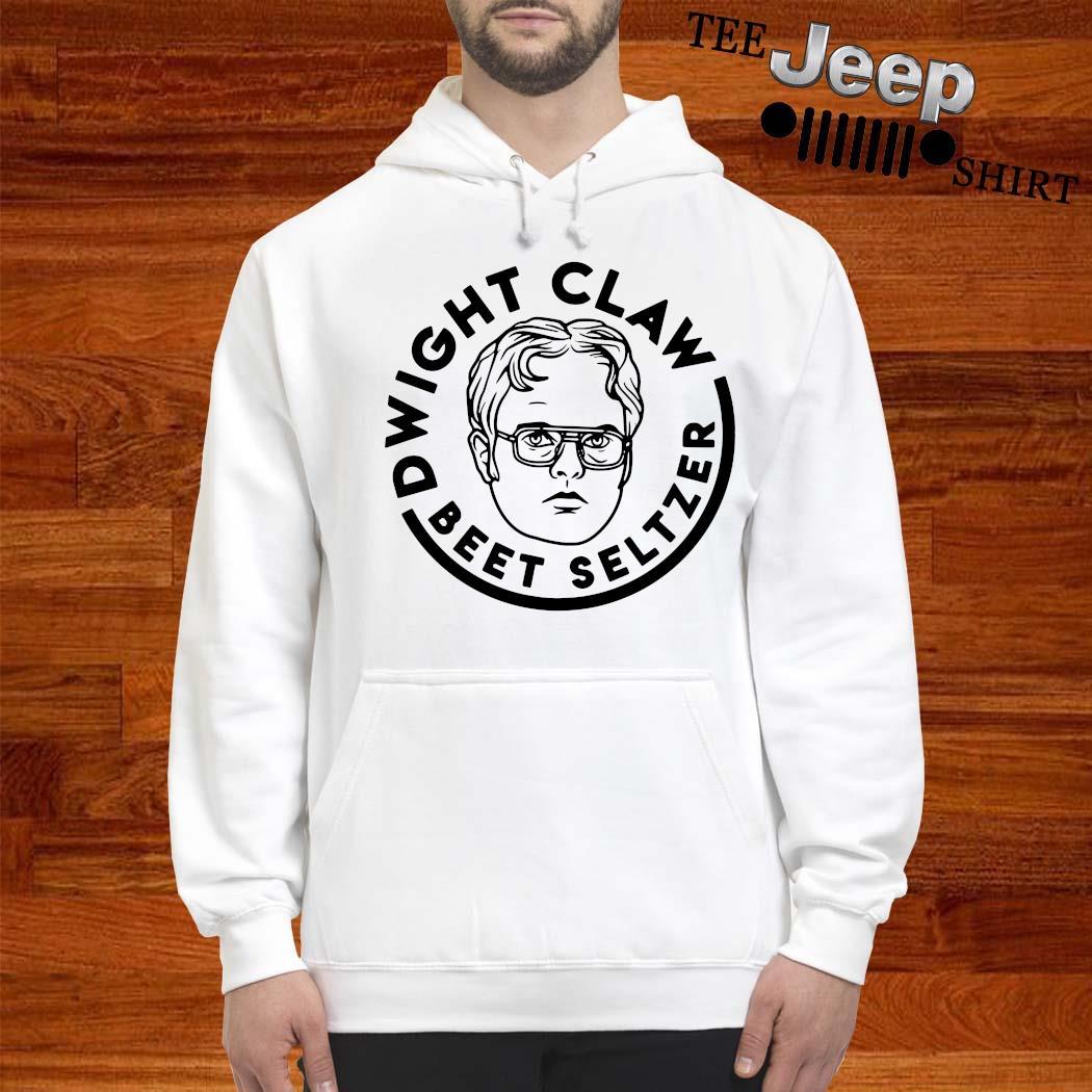 Dwight Claw Beet Seltzer Shirt hoodie