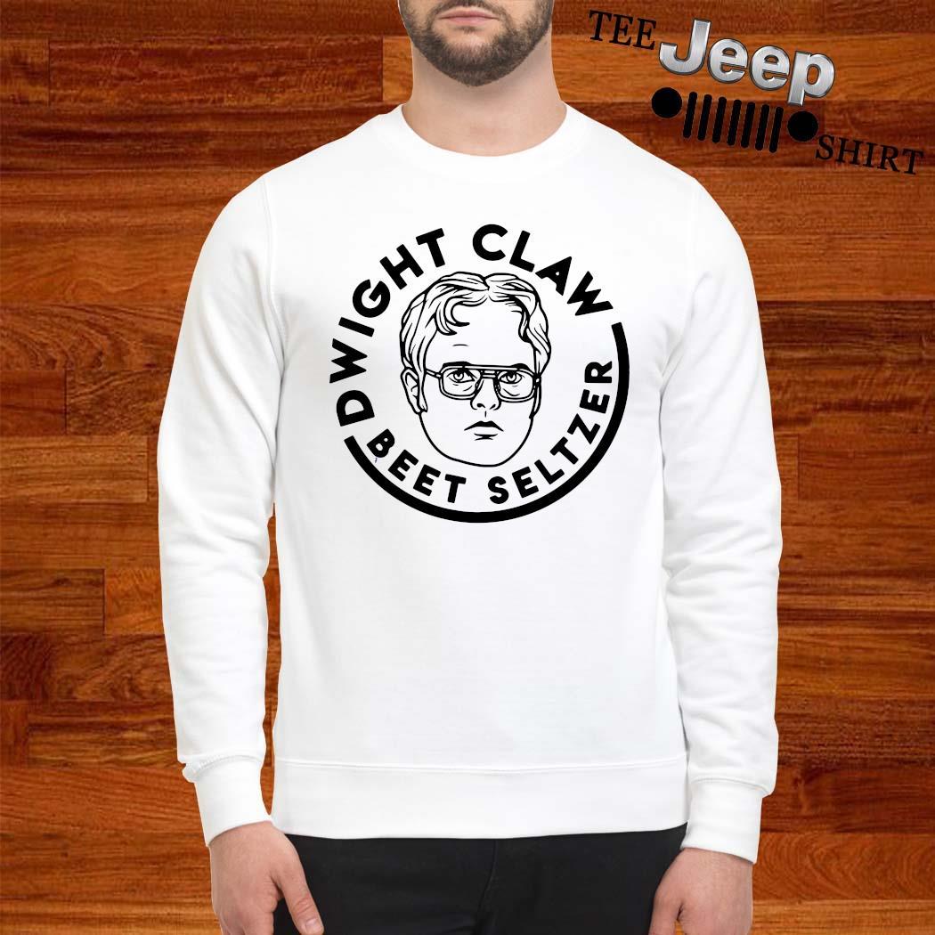 Dwight Claw Beet Seltzer Shirt sweatshirt