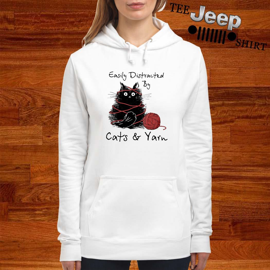 Easily Distracted By Cats And Yarn Hoodie
