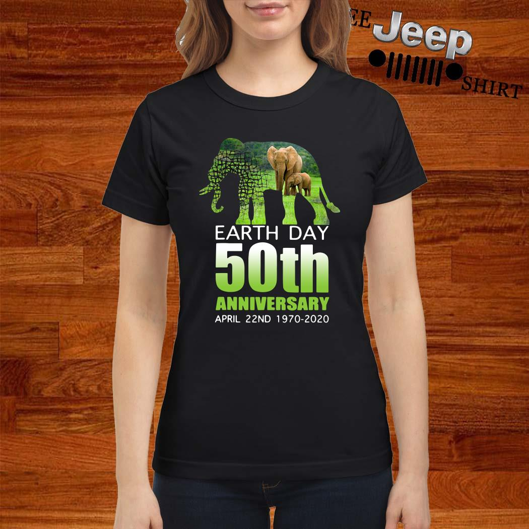 Elephant Earth Day 50 April 22ND 1970 2020 Ladies Shirt