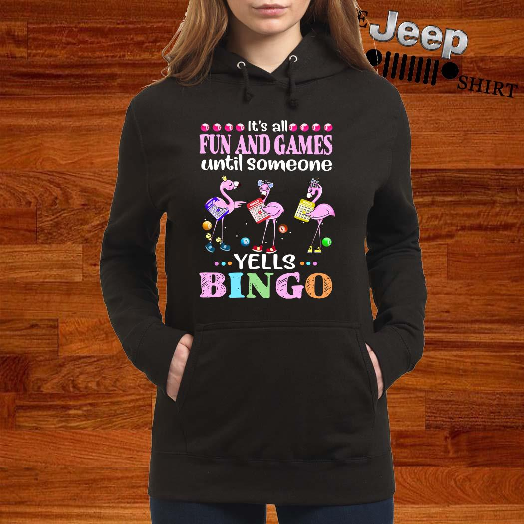 Flamingo It's All Fun And Games Until Someone Yells Bingo Hoodie