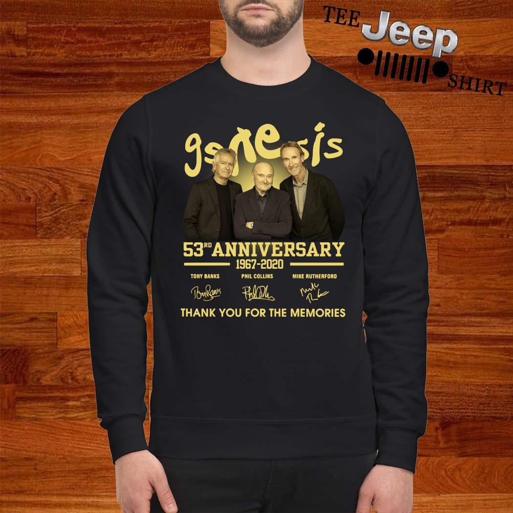 Genesis 53rd Anniversary 1967 2020 Thank You For The Memories Signatures Shirt sweatshirt