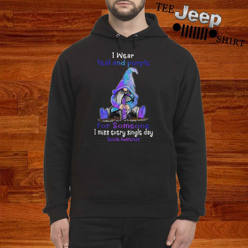 Gnome I Wear Teal And Purple For Someone I Miss Every Single Day Suicide Awareness Hoodie
